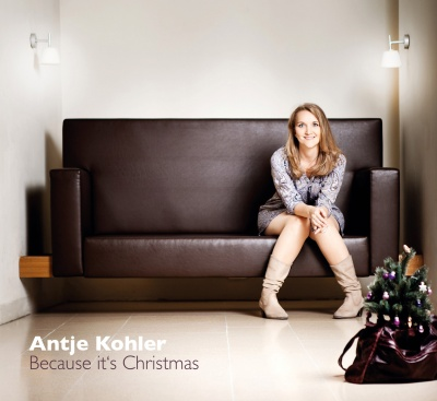 Antje Kohler - Because it's Christmas