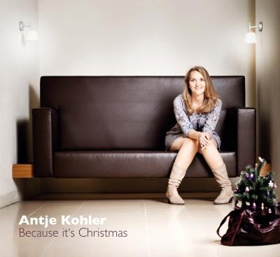 Antje Kohler - Because it's Christmas